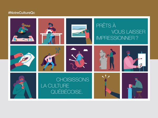 Prêts à vous laisser impressionner? Choisissons la culture québécoise.