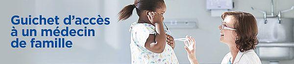 Guichet d'accès à un médecin de famille