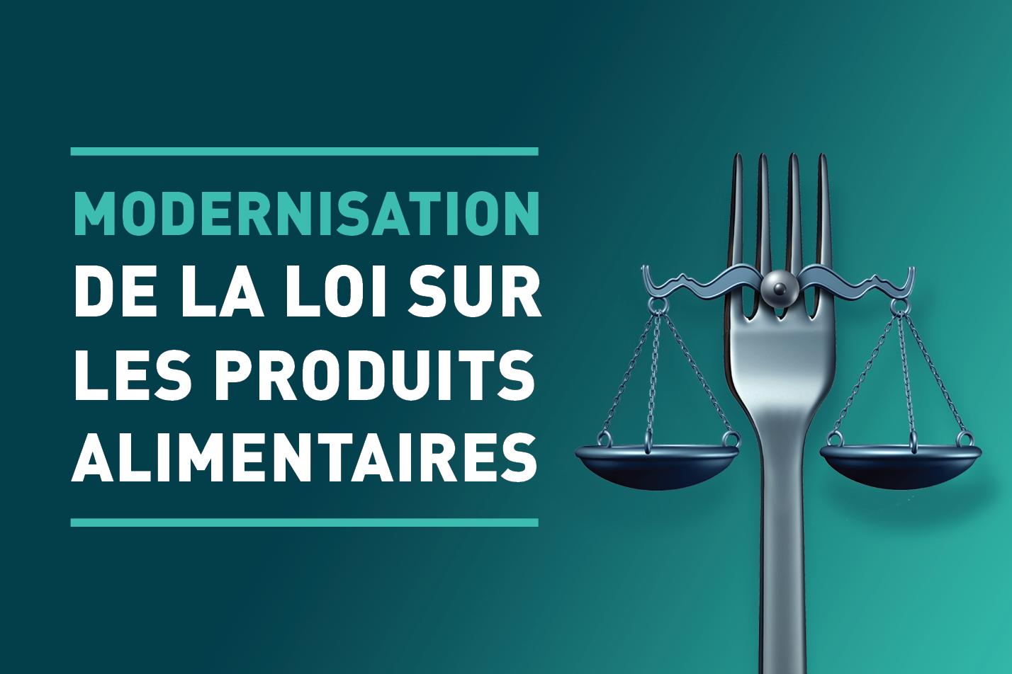 Modernisation de la Loi sur les produits alimentaires