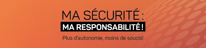 Ma sécurité, ma responsabilité