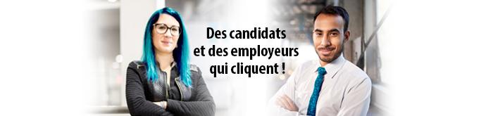 Des candidats et des employeurs qui cliquent!