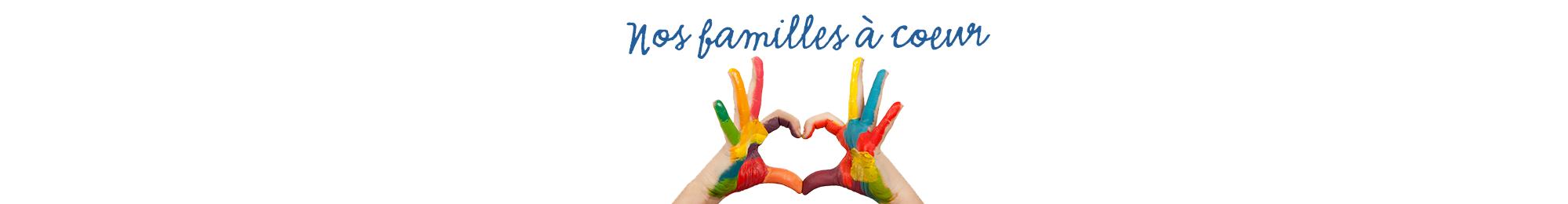 Nos familles à cœur