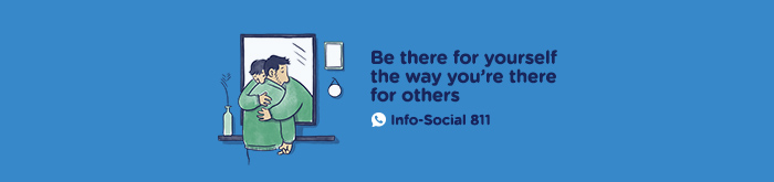 Be there for yourself the way you're there for others. Info-Social 811