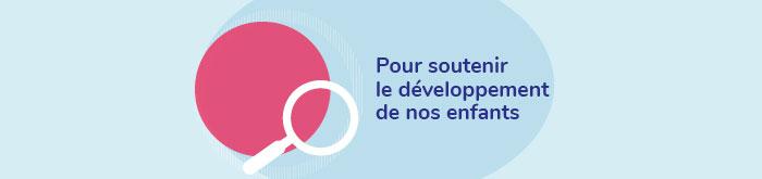 Programme Agir tôt - Pour soutenir le développement de nos enfants