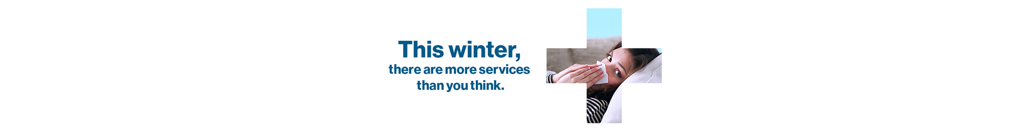 This winter, there are more services than you think.