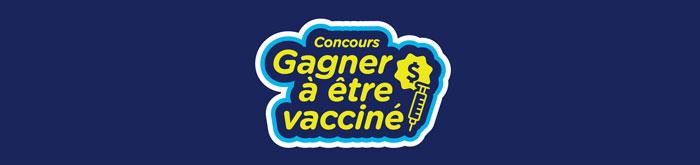 Concours Gagner à être vacciné