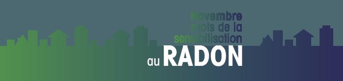 Novembre, mois de la sensibilisation au RADON