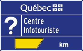 Panneau d'un centre Infotouriste