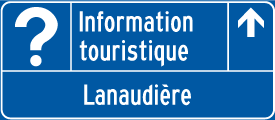 Panneau d'un bureau d'information touristique
