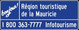 Panneau d'accueil Bonjour : entrée d'une région touristique du Québec